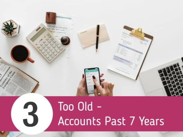 Accounts Older Than 7 Years