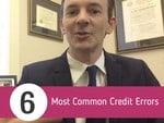 6 most common credit errors image with Joseph P. McClelland